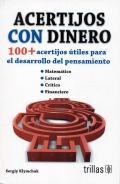 Acertijos con dinero. 100+ acertijos útiles para el desarrollo del pensamiento