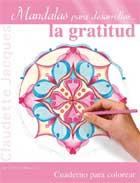 Mandalas para desarrollar... la gratitud
