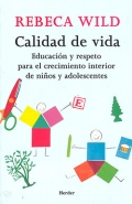 Calidad de vida. Educación y respeto para el crecimiento interior de niños y adolescentes.