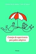 Consejos de supervivencia para padres adoptivos.