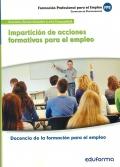 Impartición de acciones formativas para el empleo. Docencia de la formación para el empleo. Servicios socioculturales y a la comunidad.