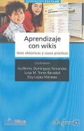 Aprendizaje con wikis. Usos didácticos y casos prácticos.