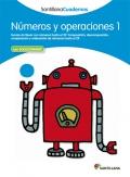 Números y operaciones 1. Santillana Cuadernos. 1º Primaria