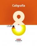 Caligrafía 8. Cuadernos primaria