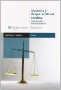 Docencia y responsabilidad jurídica: Civil, penal y administrativa.