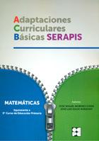 Adaptaciones Curriculares Básicas Serapis. Matemáticas. Equivalente a 3ª curso de Educación Primaria