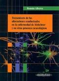 Tratamiento de las alteraciones conductuales en la enfermedad de alzheimer y en otros procesos neurológicos.