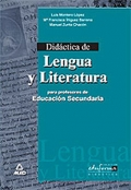 Didáctica de Lengua y Literatura para profesores de Educación Secundaria.