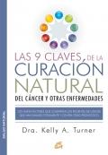 Las 9 claves de la curación natural del cáncer y otras enfermedades