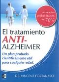 El tratamiento anti-Alzheimer. Un plan probado científicamente útil para cualquier edad.