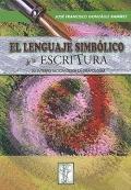 El lenguaje simbólico de la escritura. Su interpretación desde la grafología.