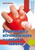 Prevención y afrontamiento del estrés laboral.