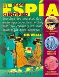 El Super espía científico. Descubre los secretos del espionaje: cómo atrapar espías, descifrar códigos y realizar investigaciones secretas.