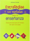 Estrategias no verbales para la enseñanza. Guía personal para el manejo del salón de clases.