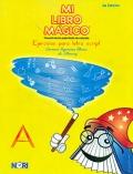 Mi libro mágico. Ejercicios para la letra script. (amarillo)