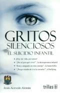 Gritos silenciosos. El suicidio infantil