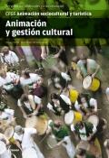 Animación y gestión cultural. Servicios socioculturales y a la comunidad. CFGS. Animación sociocultural y turística