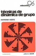 Técnicas de dinámica de grupo. Curso de sensibilización en las relaciones humanas.