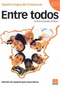 Entre todos. Método de español para Secundaria.