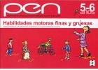 Habilidades motoras finas y gruesas. Nivel 5-6 años. Programa de estimulación para niños de 4 a 6 años.