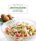 ¡Revitalízate! Las mejores recetas de la cocina energética
