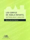 Los corpus de habla infantil. Metodología y análisis.