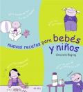 Nuevas recetas para bebés y niños.