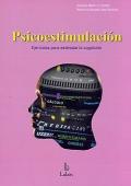 Psicoestimulación. Ejercicios para estimular la cognición.