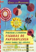 Prácticas y creativas figuras de papiroflexia para todas las edades.