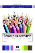 Educar es convivir. Ciudadanía, interculturalidad y cultura de paz