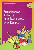 Aprendiendo ciencias de la naturaleza en la cocina.