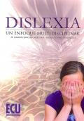 Dislexia: Un enfoque multidisciplinar