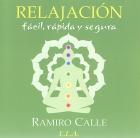 Relajación fácil, rápida y segura. ( CD )