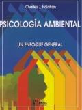 Psicología ambiental. Un enfoque general.