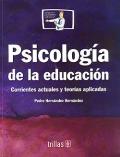 Psicología de la educación. Corrientes actuales y teorías aplicadas.