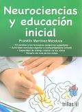 Neurociencias y educación inicial (Martínez)