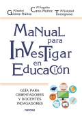 Manual para investigar en educación. Guía para orientadores y docentes indagadores