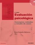 Evaluación psicológica. Conceptos, métodos y estudio de casos.