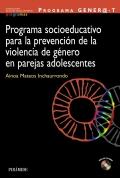 Programa gener@-t. Programa socioeducativo para la prevención de la violencia de género en parejas adolescentes
