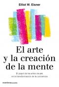 El arte y la creación de la mente. El papel de las artes visuales en la transformación de la conciencia