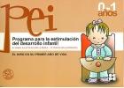 Programa para la estimulación del desarrollo infantil. El niño de 0 a 1 años.