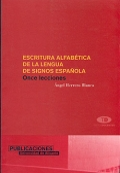 Escritura alfabética de la lengua de signos española. Once lecciones.