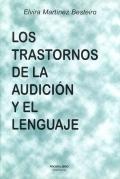Los trastornos de la audición y el lenguaje.