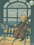 Pau Casals: el col·leccionista de pipes (Llibre amb CD)