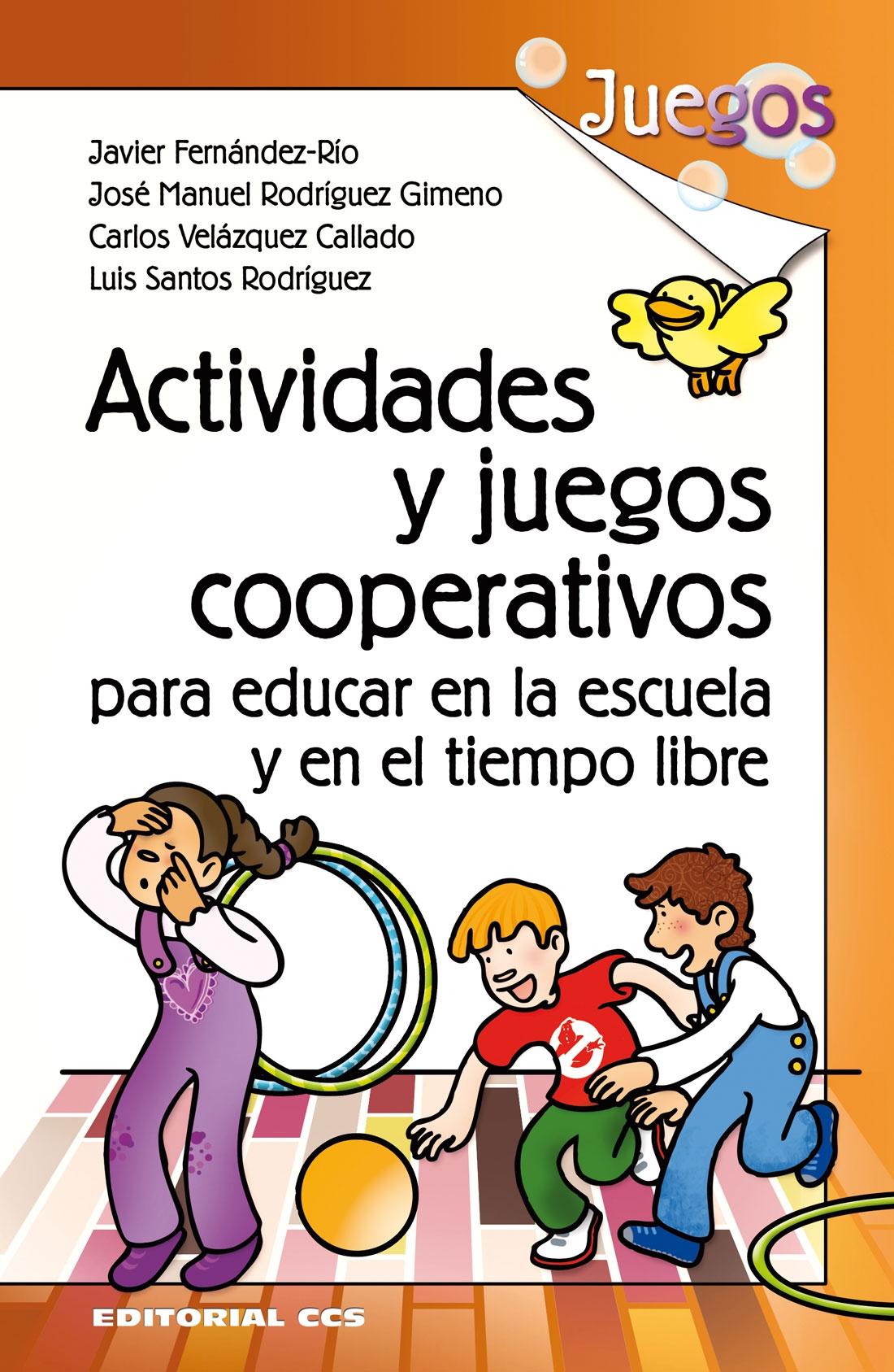 Actividades y juegos cooperativos para educar en la for Educar en el exterior