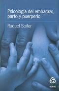 Psicología del embarazo, parto y puerperio.