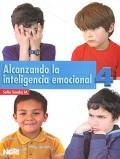 Alcanzando la inteligencia emocional 4. Primaria.