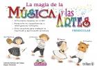 La magia de la música y las artes. Preescolar. Incluye CD.