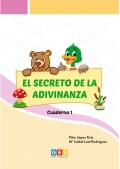El secreto de la adivinanza. Cuaderno 1