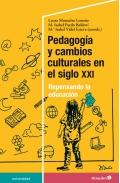 Pedagogía y cambios culturales en el siglo XXI. Repensando la educación.